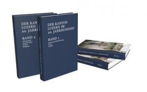 Das zweibändige Werk «Kanton Luzern im 20. Jahrhundert».